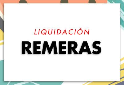 Liquidacion Remeras