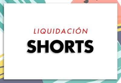 Liquidacion Shorts
